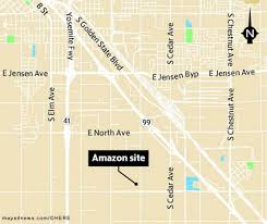 Map Of Fresno Amazon To Build An Order Filling Warehouse In Fresno California