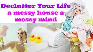 declutter your life declutter your home youtube