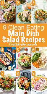 Main Dish Salad - 9 of the best ever clean eating main dish salad recipes