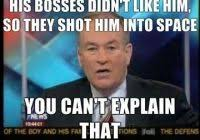 Bill O Reilly Memes - deluxe bill oreilly meme bill o reilly meme you can t explain that