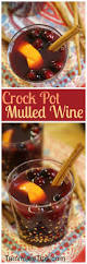 crock pot mulled wine recipe wine recipes mulled wine and