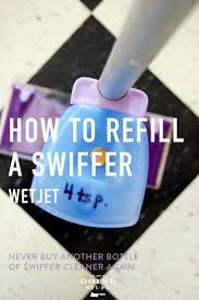 finally how to refill a swiffer wetjet bottle the art of doing