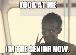 Junior Meme - meme mrw as a junior now that all the seniors are gone imgflip