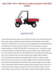 mule 2500 2510 2520 service manual repair 199 by kathryn gressman