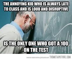College Test Meme - professor problems the meta picture