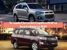 chevrolet captiva 2011 so sánh chevrolet captiva 2017 và toyota innova 2017 chevrolet