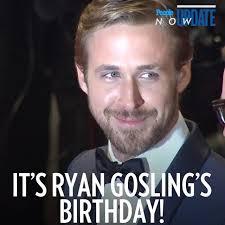 Ryan Gosling Birthday Memes - people people magazine happy birthday ryan gosling