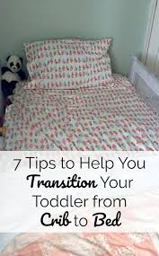 Transitioning From Crib To Bed 7 Tips To Transition From Crib To Bed Your Modern Family
