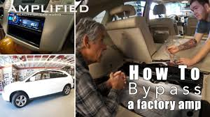 1997 lexus lx450 radio wiring diagram how to bypass a factory amplifier youtube