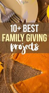 10 of the best family giving projects acts of kindness