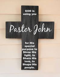 personalized crosses pastor appreciation gift personalized pine wood cross with quote