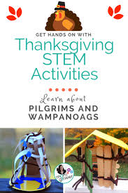 stem activities for thanksgiving pilgrim and wanoag