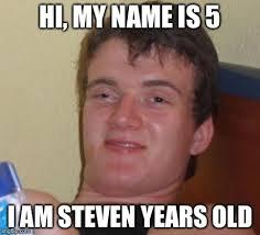 Hi My Name Is Meme - 10 guy meme imgflip