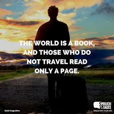 englische sprüche leben mit übersetzung world is a book and those who do not travel read only a page