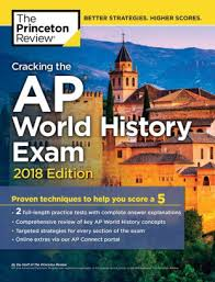 cracking the ap european history 2018 edition proven techniques to help you score a 5 college test preparation cracking the ap world history 2018 edition proven