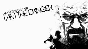 breaking bad i m not in danger i am the danger posters