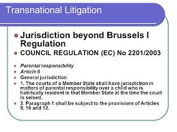 Council Regulation Ec No 44 2001 Brussels Transnational Litigation Introduction Transnational Litigation