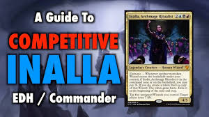 mtg a guide to competitive inalla edh commander deck upgrades