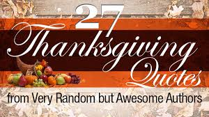 27 thanksgiving quotes from random but awesome authors