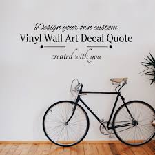 make your own wall art quote wall art company