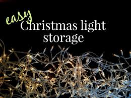 how to store christmas lights how to store christmas lights the smart way once again my dear