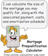 Estimate House Loan Approval by Mortgage Prequalification Calculator How Much House Can You Buy