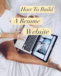 How To Build A Resume How To Build A Resume Website Society19