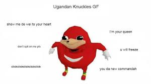 Pls Meme - my take on the ugandan knuckles gf meme steemit