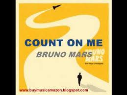Lyrics To Count On Me Bruno Mars Bruno Mars Count On Me Lyrics Get Cd Album Here Hq
