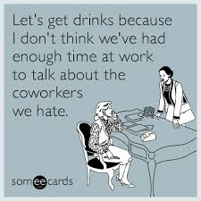Drinking Memes - funny drinking memes ecards someecards
