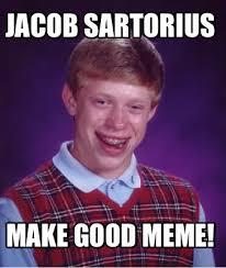 How To Make Good Memes - meme creator jacob sartorius make good meme meme generator at