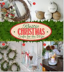 creative christmas crafts for the diyer go rustic