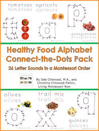 healthy food alphabet connect the dots pack u2013 living montessori now