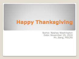 happy thanksgiving name nashay washington date november 19 2010