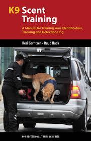training manual for front desk staff k9 scent training a manual for training your identification