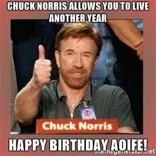 Chuck Norris Birthday Meme - chuck norris birthday meme 28 images happy birthday chuck
