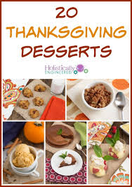 20 thanksgiving desserts paleo and or low carb holistically