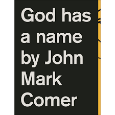 god has a name by john mark comer