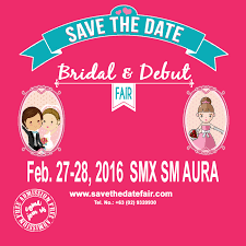Savethedate Save The Date Bridal And Debut Fair 2016 By Solutions Events