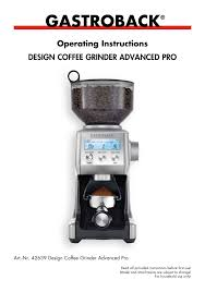 gastroback design advanced pro gastroback 42639 design coffee grinder advanced pro user manual