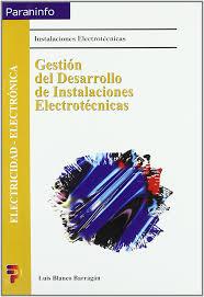 gestion del desarrollo de instalaciones electrotecnicas spanish