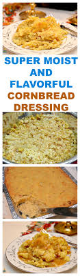 moist and flavorful cornbread dressing
