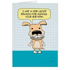 Belated Wedding Card Funny Belated Birthday Dog Card Zazzle Com