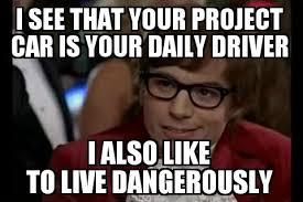 Project Car Memes - broke car guy s problems