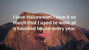 daniella monet quote u201ci love halloween i love it so much that i