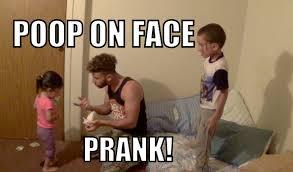 Poop Face Meme - poop on face prank youtube