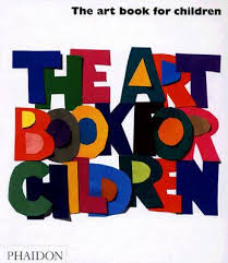 The Book For Children Editors Of Phaidon Press The Book For Children By Editors Of Phaidon Press Hardcover
