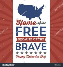 home free happy memorial day home free because stock vector 192891791