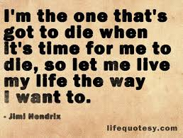 Jimi Hendrix Quotes Love by Inspirational Live Life To The Fullest Quote By Jimi Hendrix
