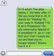 K Meme - text message k viral viral videos